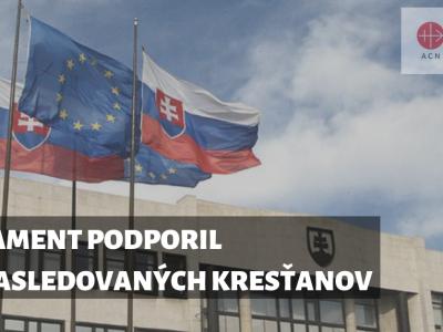 Slovenský parlament vyjadril podporu prenasledovaným kresťanom